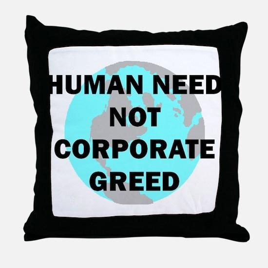 HUMAN NEED Throw Pillow