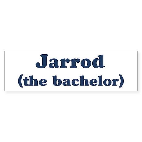 Jarrod the bachelor Bumper Sticker
