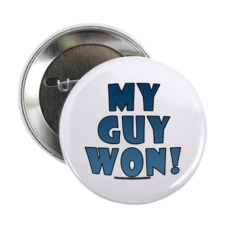 """My Guy Won! Obama tees & gifts 2.25"""" Button"""