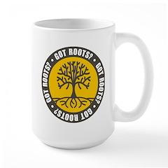 Got Roots? Mug