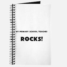 MY Primary School Teacher ROCKS! Journal
