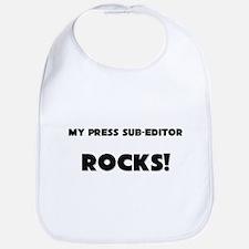 MY Press Sub-Editor ROCKS! Bib