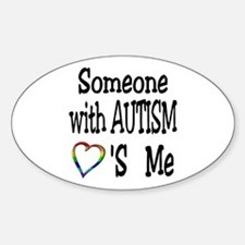 Someone With Autism Loves Me Oval Decal