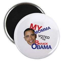 MY MOMMA VOTED FOR BARACK OBAMA 2.25