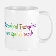 Behavioral Therapist Are Special People Mug