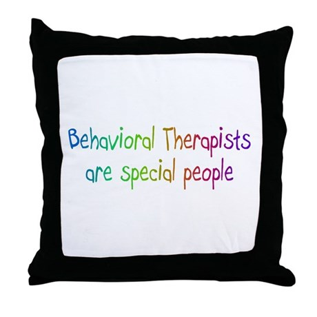 Behavioral Therapist Are Special People Throw Pill