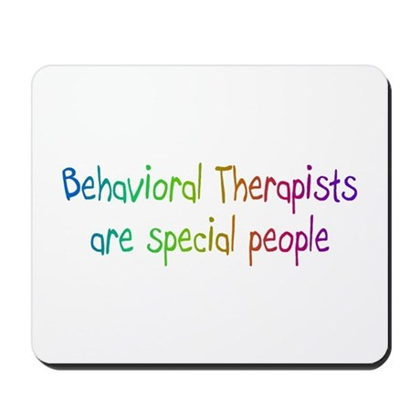 Behavioral Therapist Are Special People Mousepad