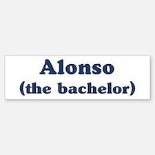 Alonso the bachelor Bumper Bumper Bumper Sticker