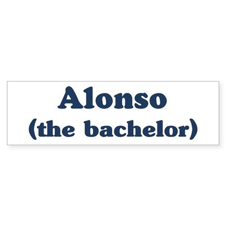 Alonso the bachelor Bumper Sticker