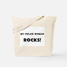 MY Police Woman ROCKS! Tote Bag