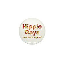 Hippie Days Mini Button (100 pack)