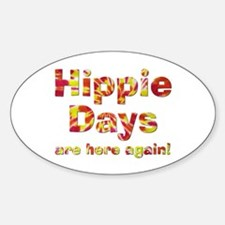 Hippie Days Oval Decal