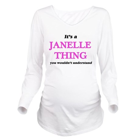 It's a Janelle thing, you wouldn't T-Shirt