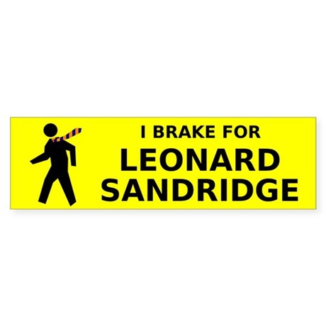 I Brake for Leonard Sandridge