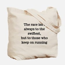 Race not always to swiftest Tote Bag