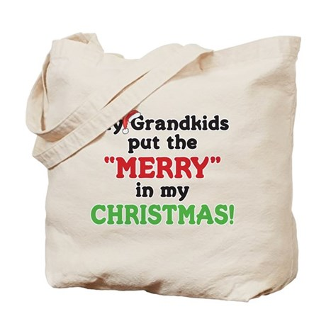 GRANDKIDS PUT MERRY IN CHRISTMAS Tote Bag