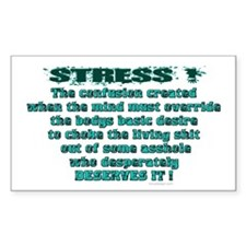 Stress! Rectangle Decal