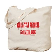 Your Little Princess is My Li Tote Bag