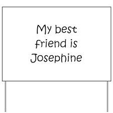 Cool Josephine Yard Sign