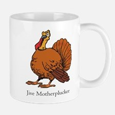 Jive Motherplucker Mug