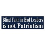 Blind Faith in Bad Leaders is not Patriotism