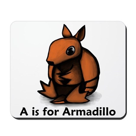 A is for Armadillo Mousepad