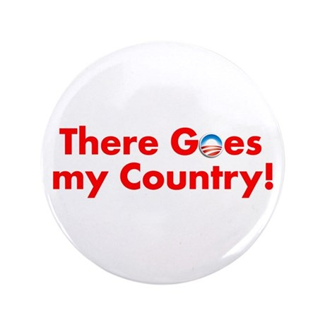 "there goes my country 3.5"" Button"