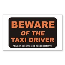 Beware / Taxi Driver Rectangle Decal