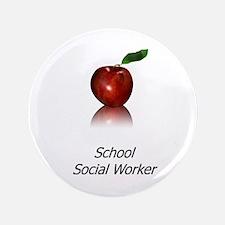 "School Social Worker 3.5"" Button"