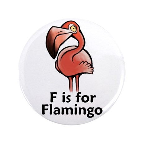 """F is for Flamingo 3.5"""" Button (100 pack)"""