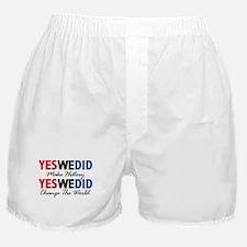 Yes We Did Make History Boxer Shorts