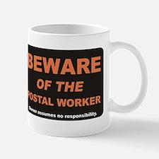 Beware / Postal Worker Mug
