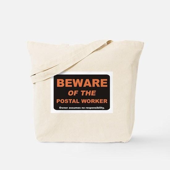 Beware / Postal Worker Tote Bag