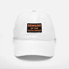 Beware / Postal Worker Baseball Baseball Cap