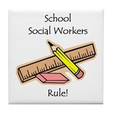 Social Workers Rule Tile Coaster