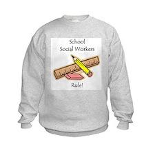 Social Workers Rule Sweatshirt