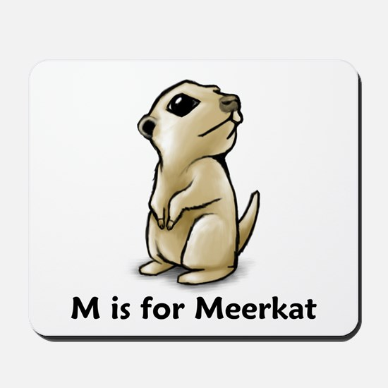 M is for Meerkat Mousepad