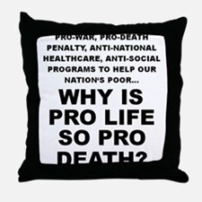 Why so pro death? Throw Pillow