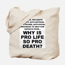 Why so pro death? Tote Bag