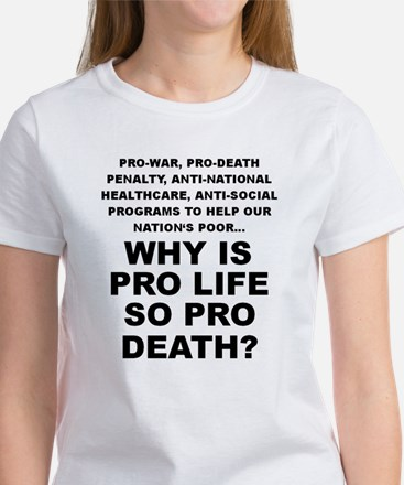 Why so pro death? Women's T-Shirt