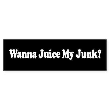 Juice My Junk Bumper Sticker