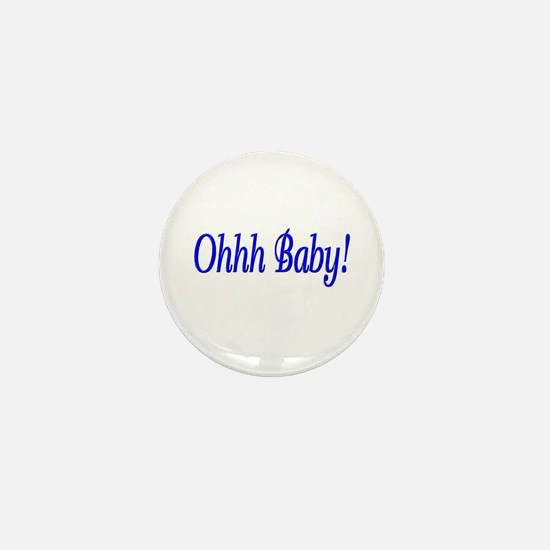Ohhh Baby! (Blue) Mini Button (10 pack)