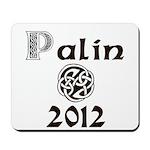 Palin 2012 Celtic Mousepad