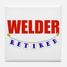 Retired Welder Tile Coaster
