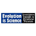 Evolution Is Science (bumper sticker)
