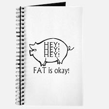 Hey Hey Hey Fat Is OK! Journal
