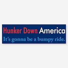 Hunker Down America Bumper Bumper Bumper Sticker