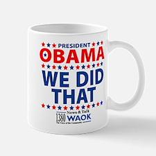 We Did That (WAOK) Mug