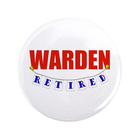 """Retired Warden 3.5"""" Button (100 pack)"""