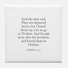 GENESIS  37:17 Tile Coaster